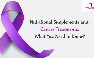 Nutritional Supplements and Cancer Treatments: What You Need to Know?